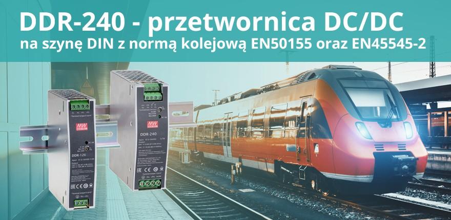 DDR przetwornica DC/DC z normą kolejową